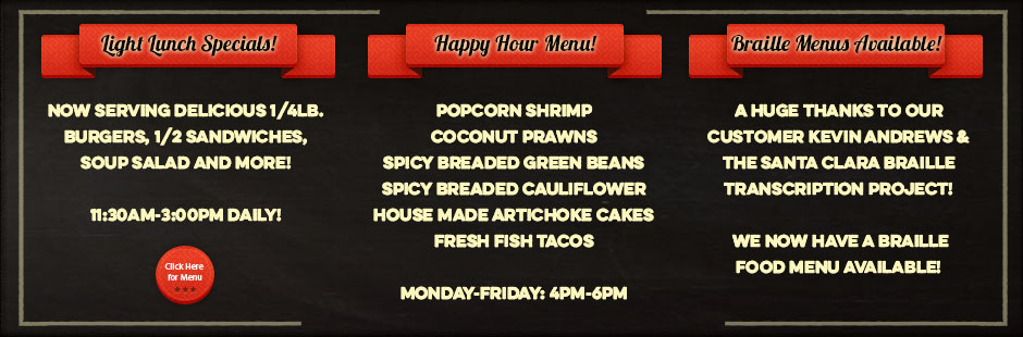 HAPPY HOUR, BRAILLE MENU, LUNCH SPECIALS